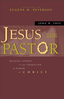 more information about Jesus the Pastor: Leading Others in the Character and Power of Christ - eBook