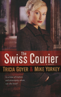 more information about Swiss Courier, The: A Novel - eBook