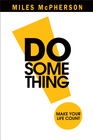 more information about DO Something!: Make Your Life Count - eBook