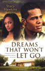 more information about Dreams That Won't Let Go: A Novel - eBook