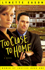 more information about Too Close to Home: A Novel - eBook