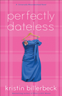 more information about Perfectly Dateless: A Universally Misunderstood Novel - eBook