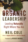 more information about Organic Leadership: Leading Naturally Right Where You Are - eBook
