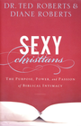 more information about Sexy Christians: The Purpose, Power, and Passion of Biblical Intimacy - eBook