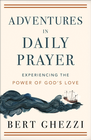 more information about Adventures in Daily Prayer: Experiencing the Power of God's Love - eBook