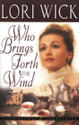 more information about Who Brings Forth the Wind - eBook