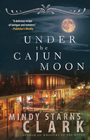 more information about Under the Cajun Moon - eBook