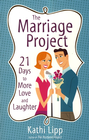 more information about The Marriage Project: 21 Days to More Love and Laughter - eBook