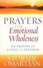 more information about Prayers for Emotional Wholeness: 365 Prayers for Living in Freedom - eBook