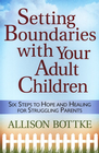 more information about Setting Boundaries with Your Adult Children: Six Steps to Hope and Healing for Struggling Parents - eBook