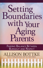 more information about Setting Boundaries with Your Aging Parents: Finding Balance Between Burnout and Respect - eBook