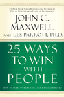 more information about 25 Ways to Win with People: How to Make Others Feel Like a Million Bucks - eBook