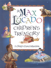 more information about A Max Lucado Children's Treasury: A Child's First Collection - eBook