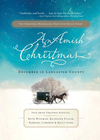 more information about An Amish Christmas: December in Lancaster County - eBook