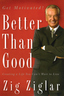 more information about Better Than Good: Creating a Life You Can't Wait to Live - eBook