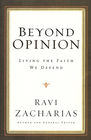 more information about Beyond Opinion: Living the Faith We Defend - eBook