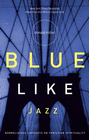 more information about Blue Like Jazz: Nonreligious Thoughts on Christian Spirituality - eBook