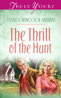The Thrill Of The Hunt - eBook