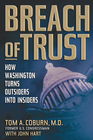 more information about Breach of Trust: How Washington Turns Outsiders Into Insiders - eBook
