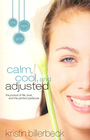 more information about Calm, Cool, and Adjusted - eBook