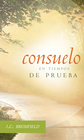 more information about Consuelo en Tiempos de Prueba (Comfort for Troubled Christians) - eBook