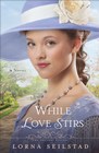 While Love Stirs, Gregory Sisters Series #2 -eBook