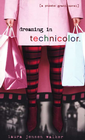 more information about Dreaming in Technicolor: The Sequel to Dreaming in Black & White - eBook