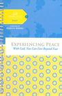 more information about Experiencing Peace: With God You Can Live Beyond Fear - eBook