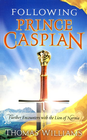 more information about Following Prince Caspian: Further Encounters with the Lion of Narnia - eBook