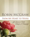 more information about From My Heart to Yours: Life Lessons on Faith, Family, and Friendship - eBook