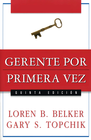 more information about Gerente por primera vez - The First Time Manager (Spanish ed.) - eBook
