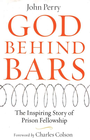 more information about God Behind Bars: The Amazing Story of Prison Fellowship - eBook
