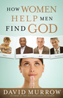 more information about How Women Help Men Find God - eBook