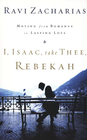 more information about I, Isaac, Take Thee, Rebekah: Moving from Romance to Lasting Love - eBook