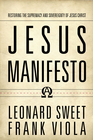 more information about Jesus Manifesto: Restoring the Supremacy and Sovereignty of Jesus Christ - eBook