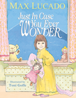 more information about Just in Case You Ever Wonder - eBook
