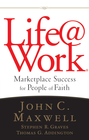 more information about Life@Work: Marketplace Success for People of Faith - eBook