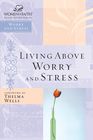 more information about Living Above Worry and Stress - eBook