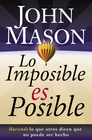 more information about Lo Imposible es Posible (The Impossible is Possible) - eBook