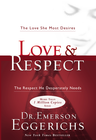 more information about Love & Respect: The Love She Most Desires; The Respect He Desperately Needs - eBook