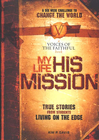 more information about My Life, His Mission: A Six Week Challenge to Change the World - eBook