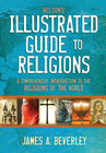 more information about Nelson's Illustrated Guide to Religions: A Comprehensive Introduction to the Religions of the World - eBook