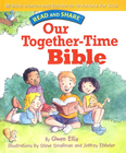 more information about Our Together-time Bible: Read and Share - eBook