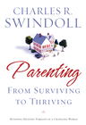 more information about Parenting: From Surviving to Thriving: Building Healthy Families in a Changing World - eBook