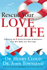 more information about Rescue Your Love Life: Changing Those Dumb Attitudes & Behaviors that Will Sink Your Marriage - eBook