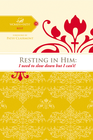 more information about Resting in Him: I need to slow down but I can't! - eBook