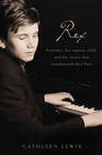 more information about Rex: A Mother, Her Autistic Child, and the Music that Transformed Their Lives - eBook