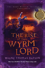 Rise of the Wyrm Lord: The Door Within Trilogy - Book Two - eBook