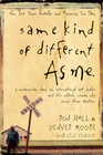 more information about Same Kind of Different As Me: A Modern-Day Slave, an International Art Dealer, and the Unlikely Woman Who Bound Them Together - eBook