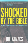 more information about Shocked by the Bible: The Most Astonishing Facts You've Never Been Told - eBook